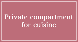 Private compartment for cuisine